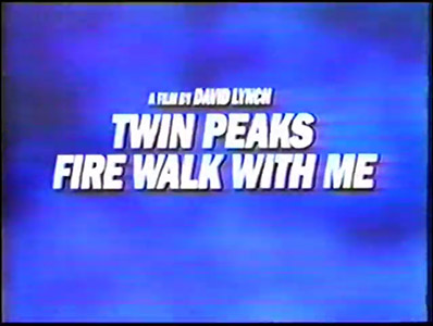 Twin Peaks Fire Walk With Me 10 second TV Trailer